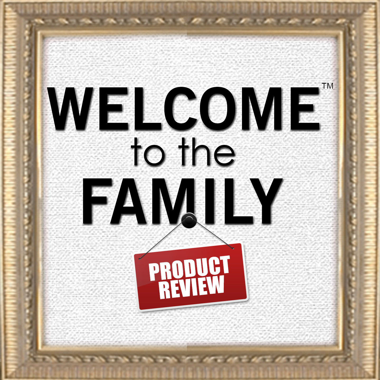 Welcome to the Family Product Reviews | Video Podcasts